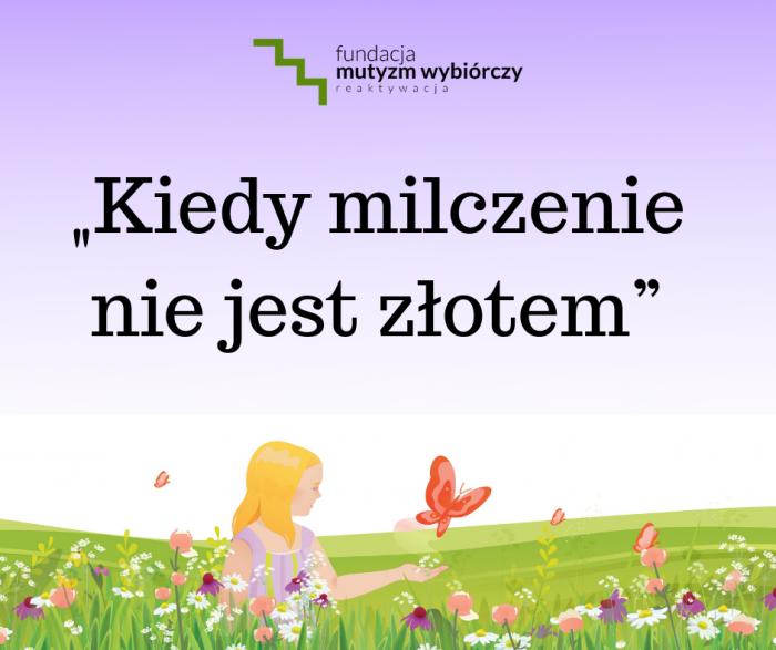 """Ogólnopolska Konferencja pt. """"Mutyzm wybiórczy – kiedy milczenie nie jest złotem"""""""